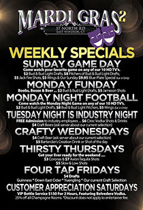 Mardi Gras 2 Weekly Specials